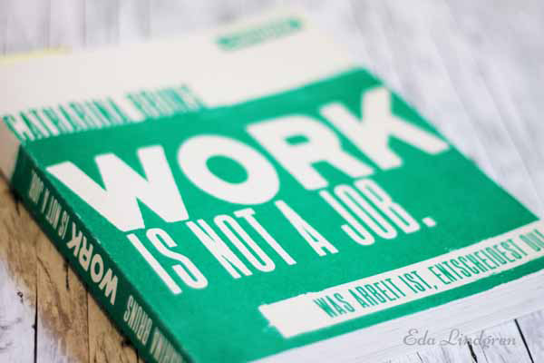 Work-is-not-a-job-Rezension-Eda-Lindgren3